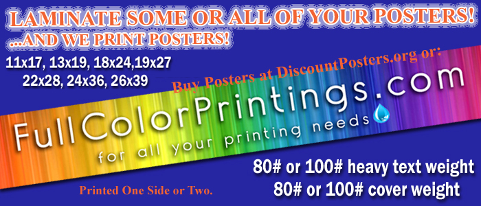Enhance™ laminated full color posters